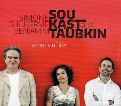 The Remarkable Sounds of Taubkin, Sou and Kastrup