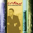 Carl Palmer Do Ya Wanna Play, Carl? (MVD, 2014) Do Ya Wanna Play, Carl? is a two CD compilation of music by legendary rock drummer that was originally released only […]