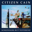 Renowned Scottish progressive rock band Citizen Cain will re-release remastered versions of all its earlier albums in June 2013 on the Festival Music label. The collection of remastered albums includes...