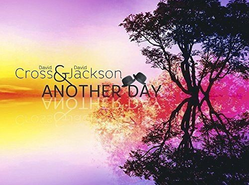 "Progressive Rock Icons David Cross and David Jackson Release ""Another Day"""