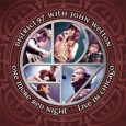 District 97 with John Wetton One More Red Night: Live In Chicago (Primary Purpose, 2014) District 97, one of the rising stars of the American progressive rock scene joined forces […]
