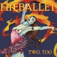 Fireballet – Two, Too (reissue: Inner Knot, 2014/original release: Passport PPSD 98016, 1976) American progressive rock band Fireballet has been in the news lately because of the remastered reissues […]