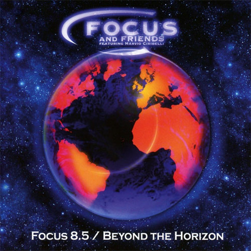 Focus - 8.5 (Beyond The Horizon)