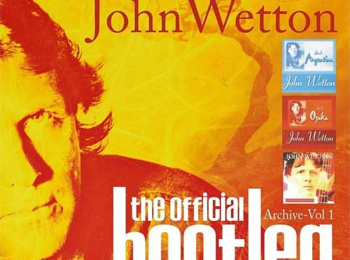 John Wetton's Official Live Bootlegs Reissued