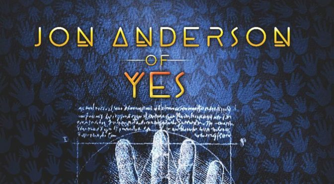 Celebrated Yes Vocalist Jon Anderson Reveals New Album, 1,000 Hands