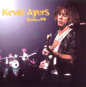 Kevin Ayers on the cover of his album Deja Vu