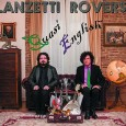 Italian progressive rock duo Lanzetti and Roversi have a new album titled Quasi English (Maracash Records, MRC050CD). The new recording features an idiosyncratic and theatrical use of English and Italian […]