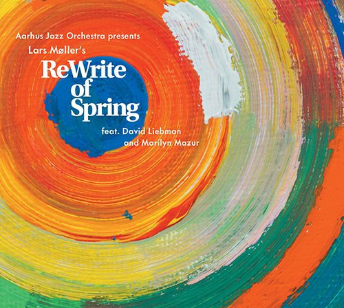 Lars Møller - ReWrite of Spring (Dacapo Records, 2015)
