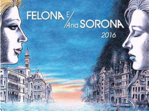 Felona e Sorona re-recorded in 2016