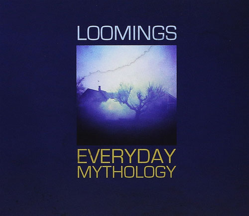Loomings - Everyday Mythology (AltrOck Productions Alt-048, 2015)