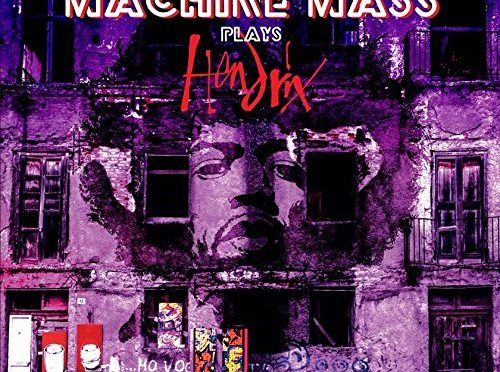 Machine Mass Plays Hendrix