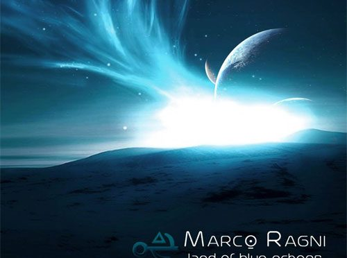 Marco Ragni Emphasizes All the Beauty That Surrounds Him via Prog Rock