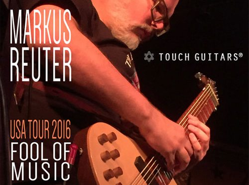 Progressive Music Guitarist Markus Reuter Announces USA Tour