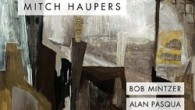 Mitch Haupers Invisible Cities (Mitch Haupers, 2014) Invisible Cities is the debut album by guitarist, composer, luthier and educator Mitch Haupers. The veteran musician is 55 and has been making […]