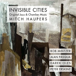 Mitch Haupers - Invisible Cities
