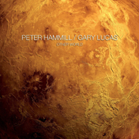 Peter Hammill and Gary Lucas - Other World