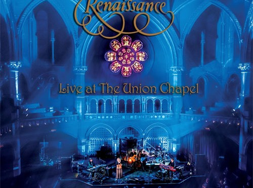 "Renaissance Announces Tour and New DVD ""Live at The Union Chapel"""