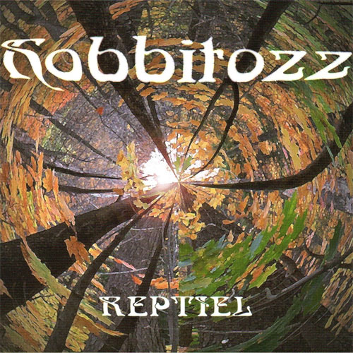 Reptiel - Hobbitozz ... A Land That Never Was