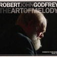 Robert John Godfrey The Art Of Melody (Operation Seraphim RJGCD01, 2013) Progressive rock keyboardist and composer Robert John Godfrey is well known as the founder of one of the finest […]