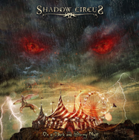 Shadow Circus - On a Dark and Stormy Night