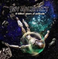 Sky Architect - A Billion Years Of Solitude