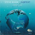 Steve Khan Subtext (Tone Center, 2014) On his latest album titled Subtext, American guitarist Steve Khan shows his passion for Latin American music by using a formidable percussion section. Throughout […]