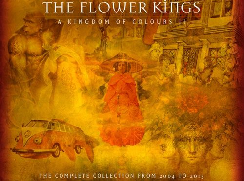 The Flower Kings Announce Second Boxed Set: 'A Kingdom of Colours 2 (2004 – 2013)'