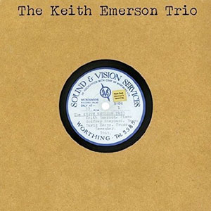 The Keith Emerson Trio The Keith Emerson Trio