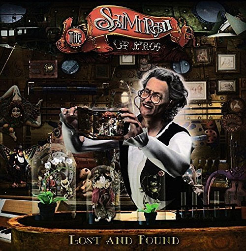 "The Samurai of Prog - ""Lost and Found"