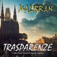 Malibran Trasparenze (Electromantic Music, 2009) Malibran has a great reputation as one of the finest Italian progressive rock groups of the post-1970s era. Although the name Malibran appears as the […]